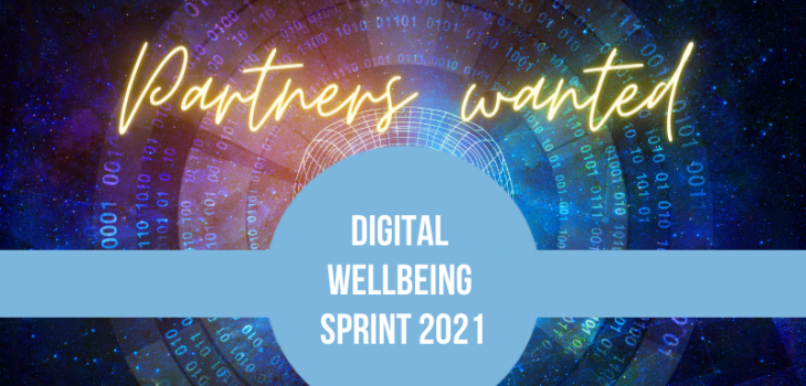 Partners wanted for the Digital Wellbeing Sprint 2021